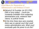 legal basis for separation of administrative and ordinary courts1