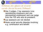 tribunaux des affaires de s curit sociale social security tribunal