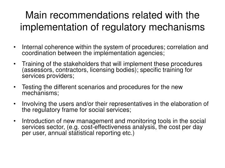 Main recommendations related with the implementation of regulatory mechanisms