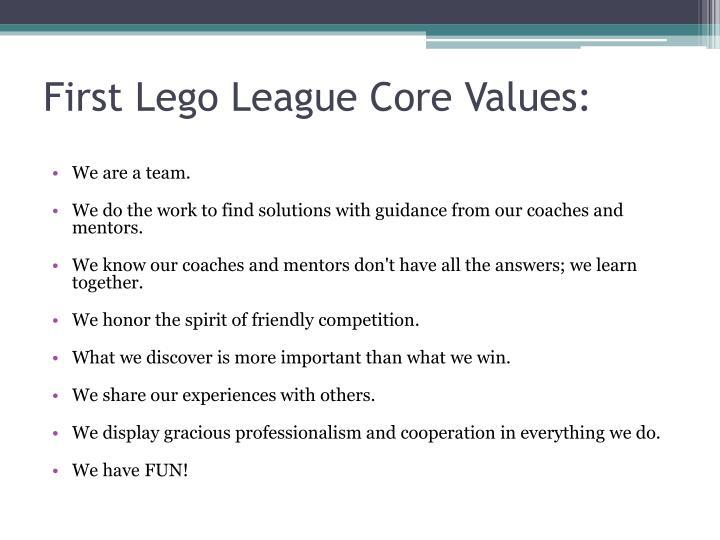 First Lego League Core Values: