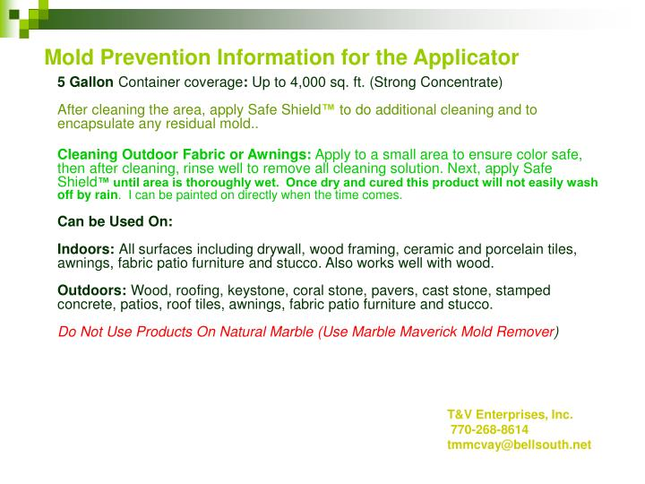 Mold Prevention Information for the Applicator