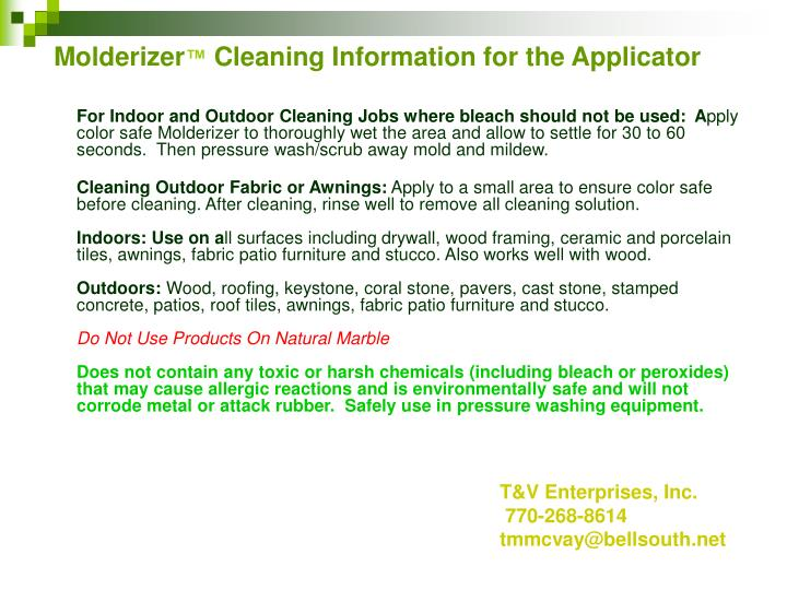 Molderizer cleaning information for the applicator