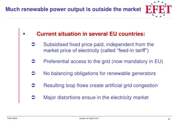 Much renewable power output is outside the market