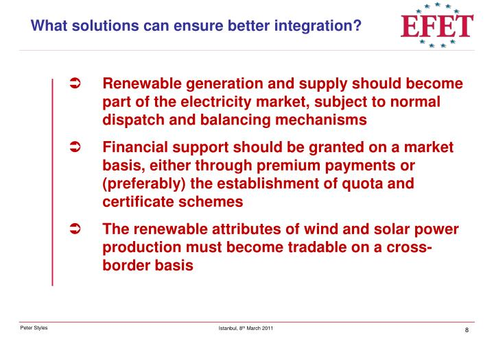 What solutions can ensure better integration?