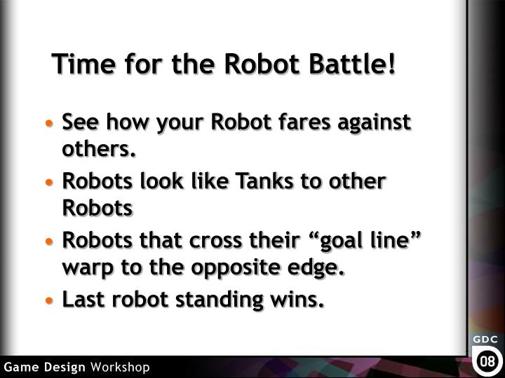 Time for the Robot Battle!