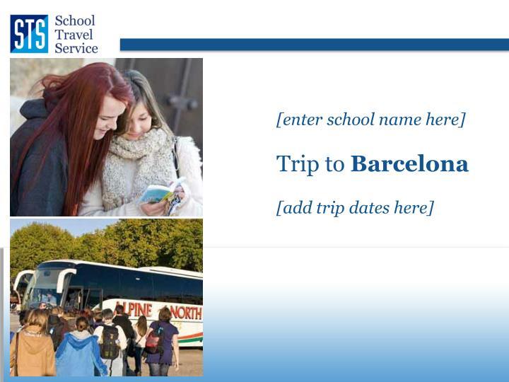 [enter school name here]