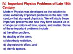 iv important physics problems of late 19th century