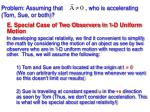 problem assuming that who is accelerating tom sue or both