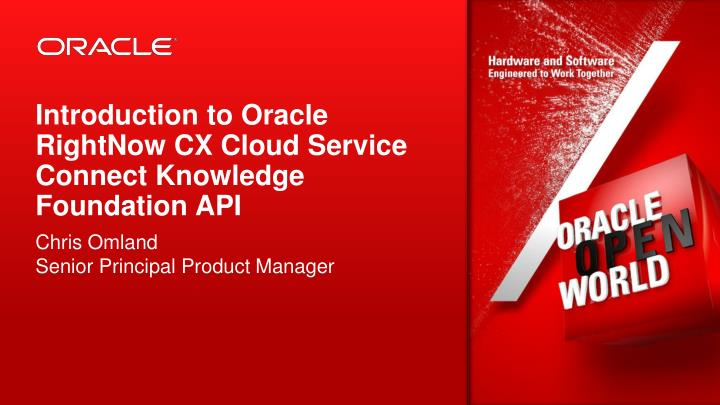 Introduction to oracle rightnow cx cloud service connect knowledge foundation api