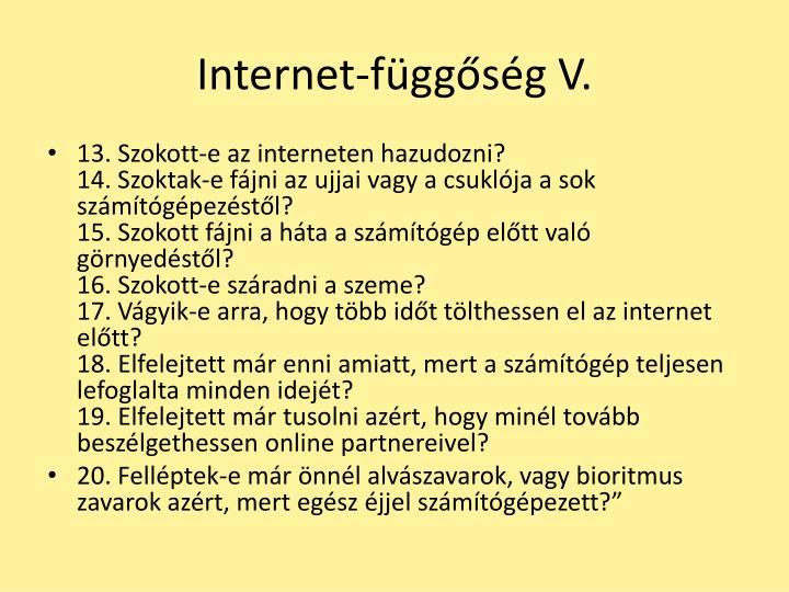 Internet-függőség V.