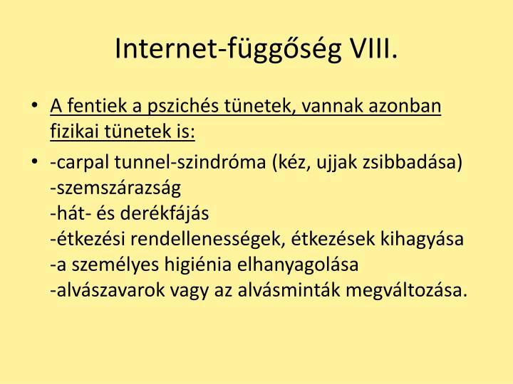 Internet-függőség VIII.