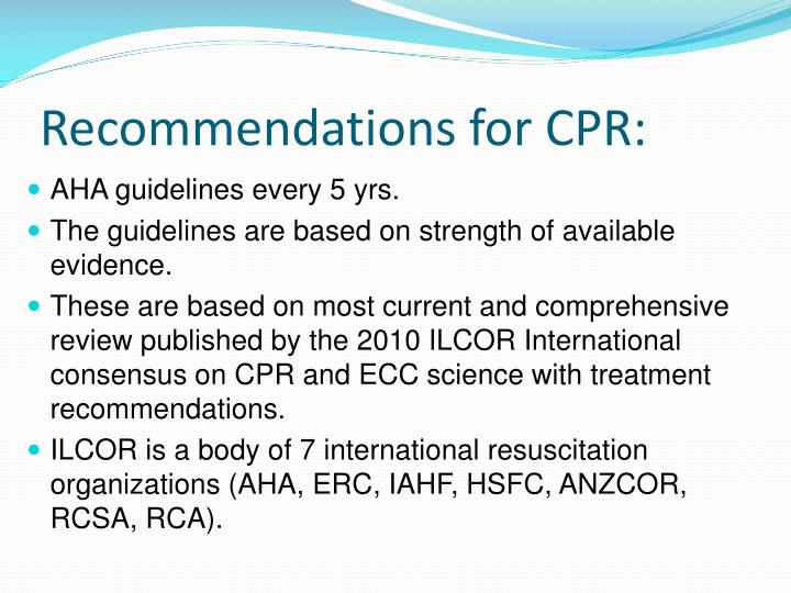 Recommendations for CPR: