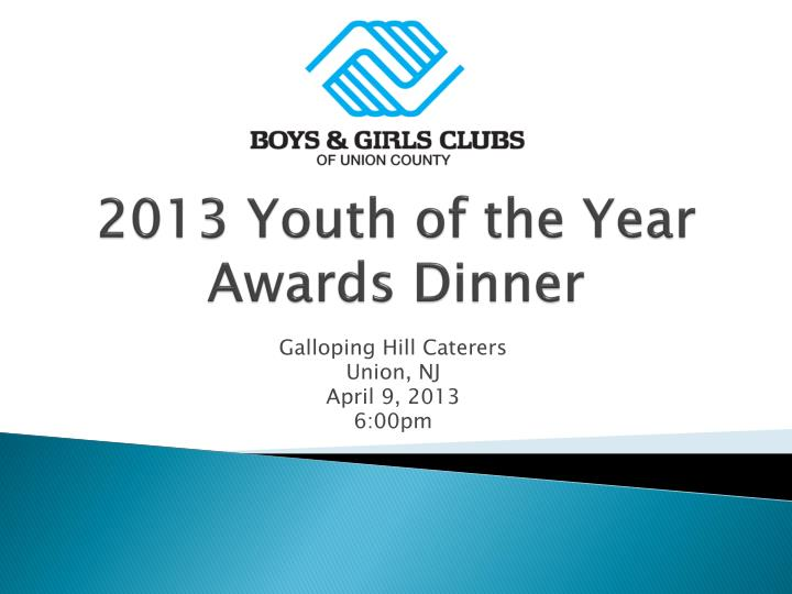 2013 youth of the year awards dinner n.