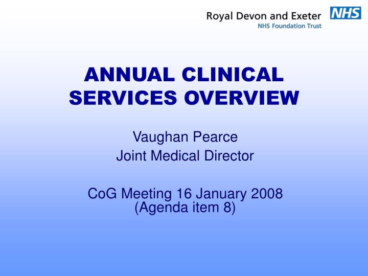 Annual clinical services overview