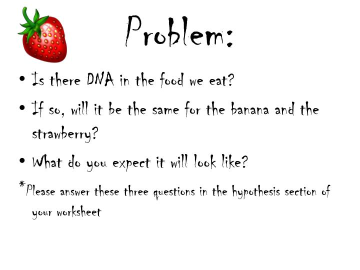 PPT - Strawberry & Banana DNA Extraction PowerPoint ...