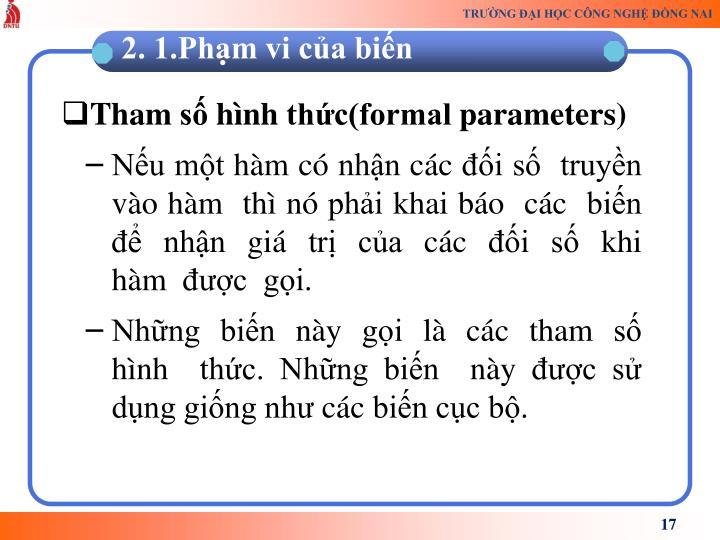 Tham số hình thức(formal parameters)