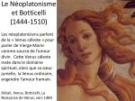 le n oplatonisme et botticelli 1444 1510