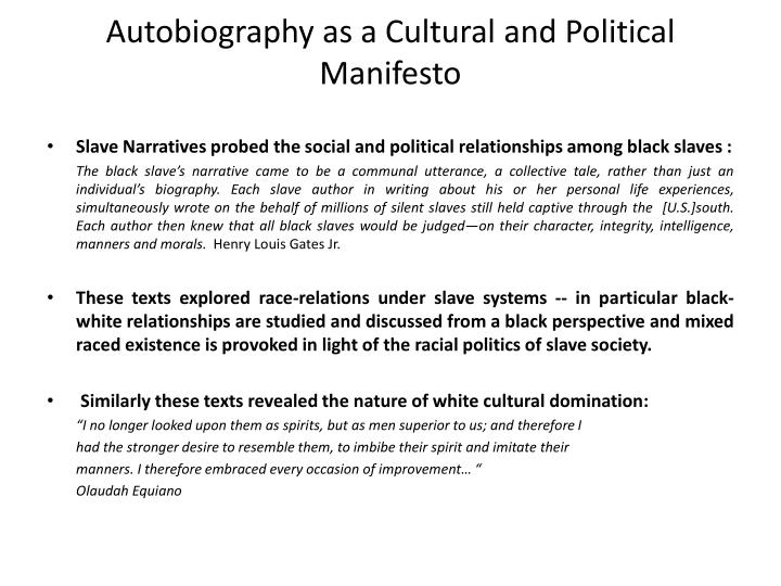 Autobiography as a Cultural and Political Manifesto