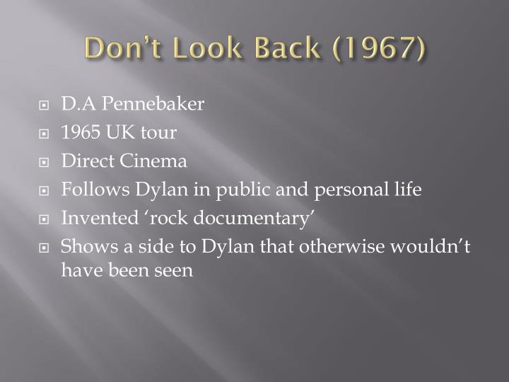 Don't Look Back (1967)