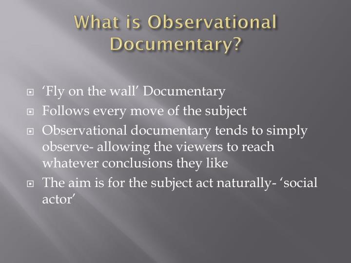 What is observational d ocumentary