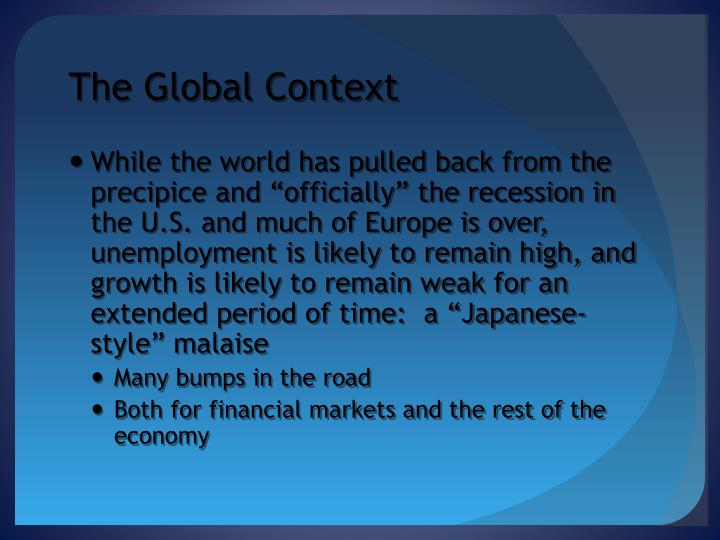 The Global Context