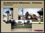 architectural influences victorian wright dunbar