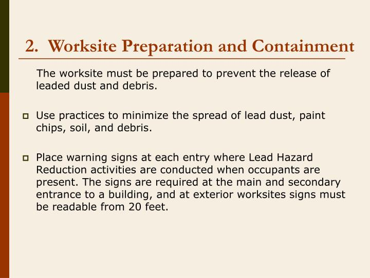 2.  Worksite Preparation and Containment