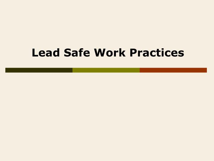 Lead Safe Work Practices