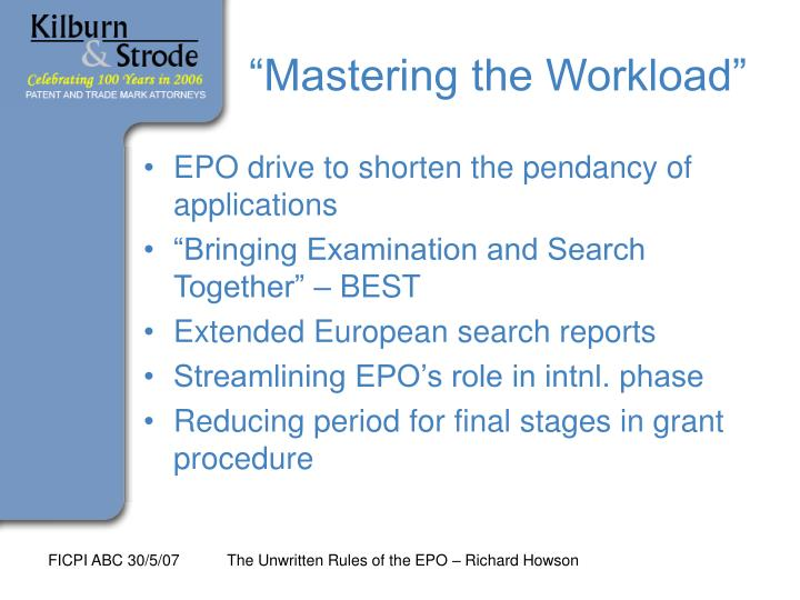 Mastering the workload