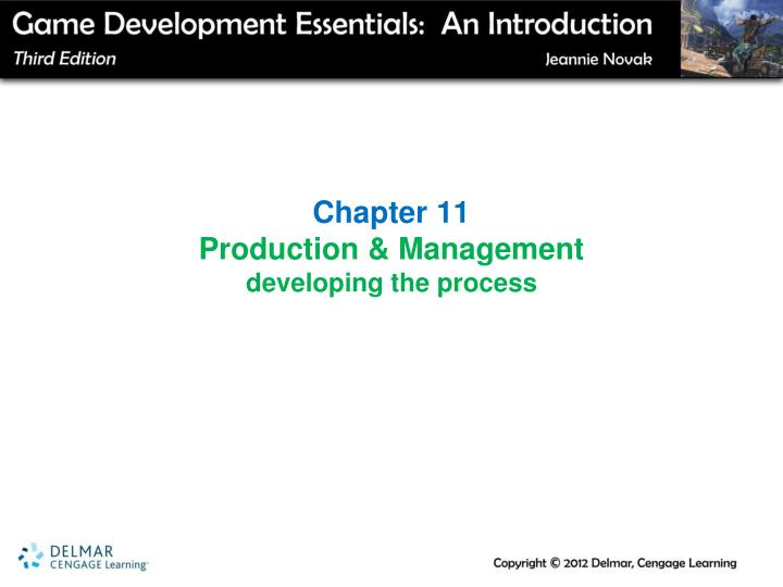 Chapter 11 production management developing the process