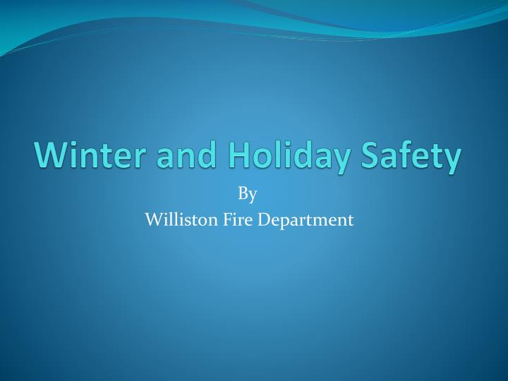 winter and holiday safety n.