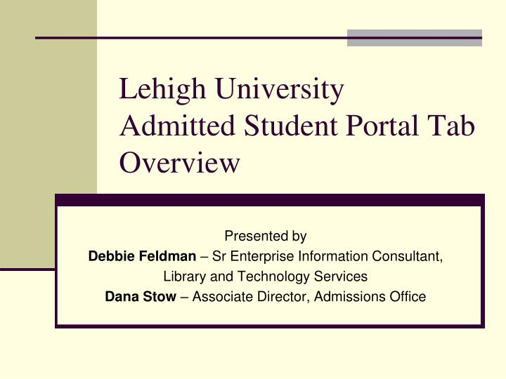 lehigh university admitted student portal tab overview n.