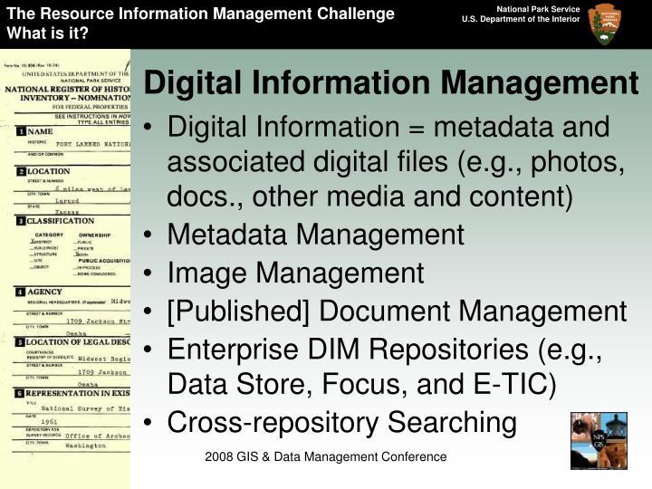 The Resource Information Management Challenge