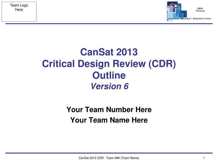 Cansat 2013 critical design review cdr outline version 6
