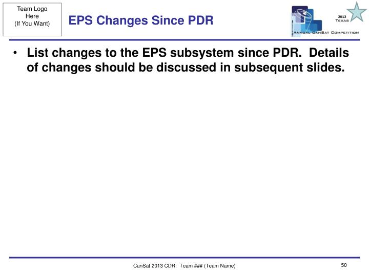 EPS Changes Since PDR