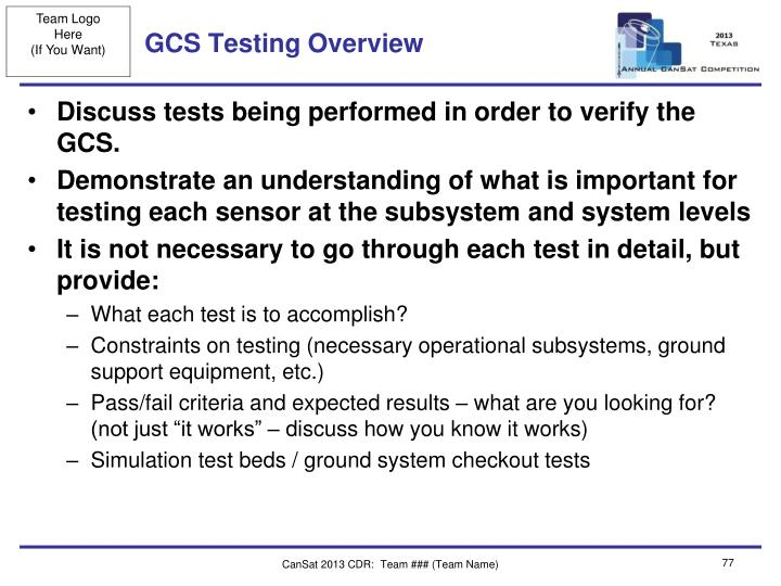 GCS Testing Overview