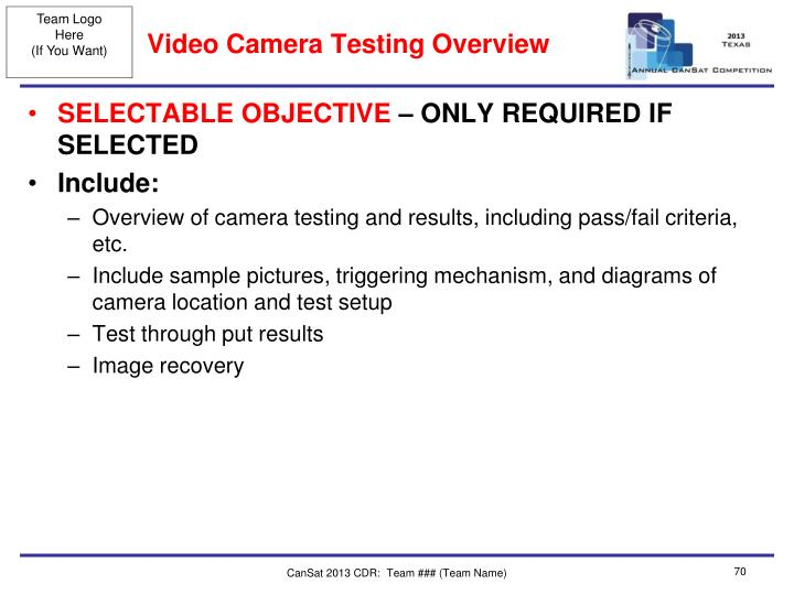 Video Camera Testing Overview