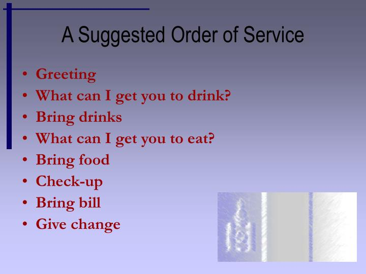 A Suggested Order of Service