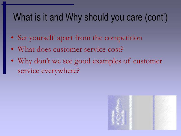 What is it and Why should you care (cont')