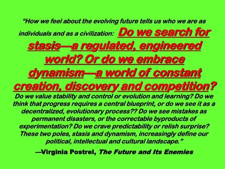 """""""How we feel about the evolving future tells us who we are as individuals and as a civilization:"""