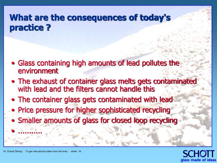 Glass containing high amounts of lead pollutes the environment