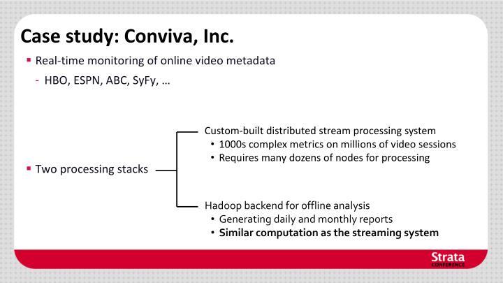 Case study: Conviva, Inc.