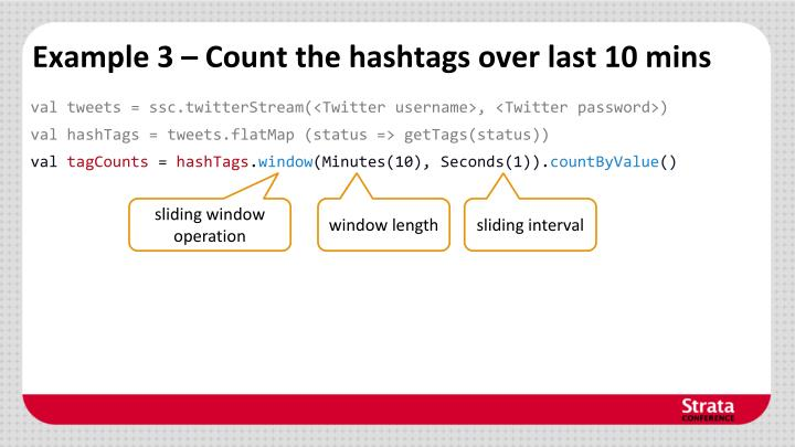 Example 3 – Count the hashtags over last 10 mins