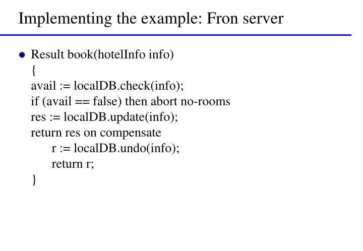 Implementing the example: Fron server