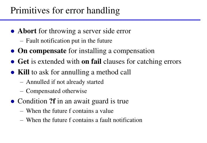 Primitives for error handling
