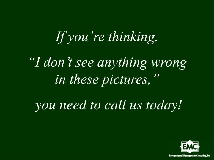 If you're thinking,