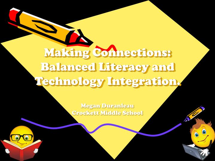 making connections balanced literacy and technology integration n.