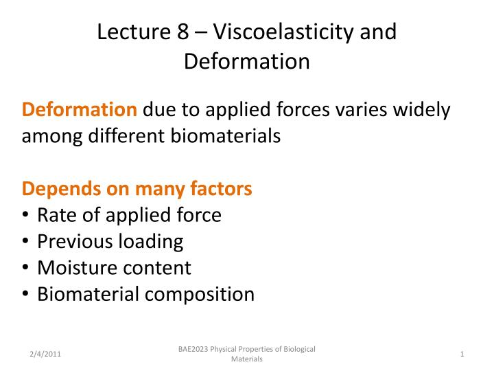 lecture 8 viscoelasticity and deformation n.