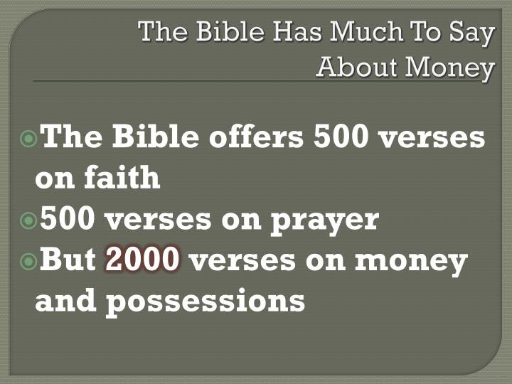 The bible has much to say about money1