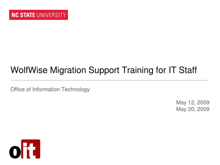 wolfwise migration support training for it staff n.